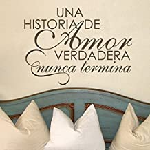 Una Historia De Amor Verdadera Nunca Termina - Spanish Quote Vinyl Love Saying Lettering Words Vinyl Home Wall Decoration Dark Brown