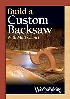Building a Custom Backsaw