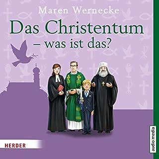 Das Christentum - Was ist das? Titelbild
