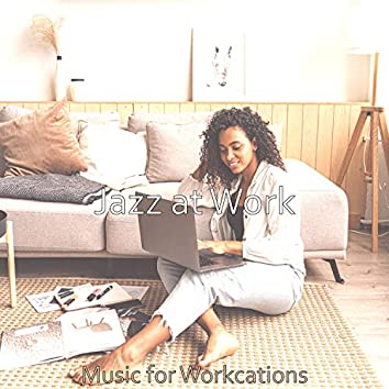 Music for Workcations