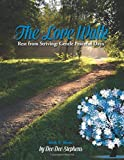 The Love Walk: Rest from Striving: Gentle Peaceful Days (Winter)