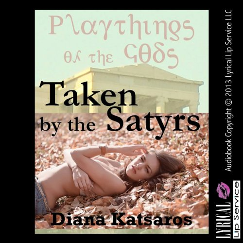 Taken by the Satyrs audiobook cover art