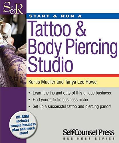 Start & Run a Tattoo & Body Piercing Business