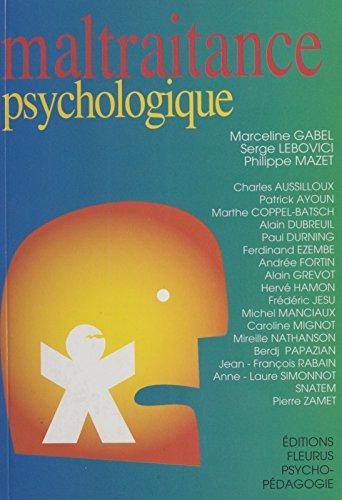 Maltraitance psychologique (Psychopédagogique) (French Edition)