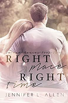 Right Place, Right Time (Second Chances Book 2) by [Jennifer L. Allen]