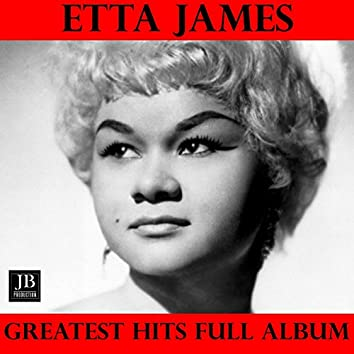 Etta James Greatest Hits Full Album: I Just Want To Make Love To You / A Sunday Kind Of Love / All I Could Do Was Cry / Trust In Me / Stormy Weather / My Dearest Darling / Something's Got a Hold on Me / At Last / Fool That I Am / Tough Mary / W-O-M-A-N /