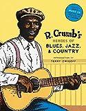 R. Crumb's Heroes of Blues, Jazz...