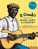 R Crumbs Heroes Of Blues Jazz & Country