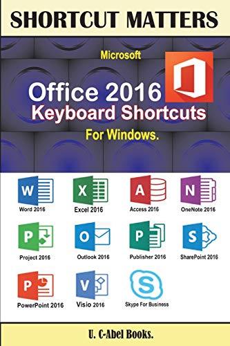 Microsoft Office 2016 Keyboard Shortcuts For Windows (Shortcut Matters)