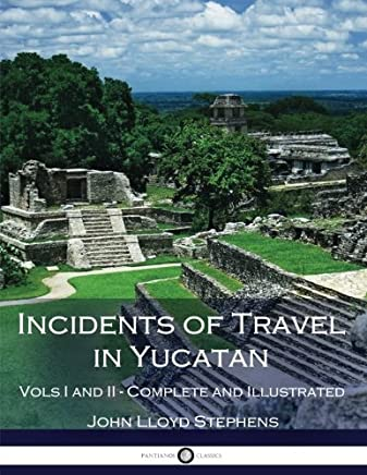 Incidents of Travel in Yucatan: 1-2