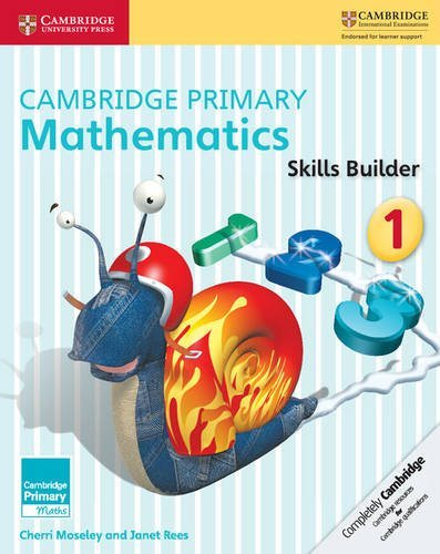 Cambridge Primary Mathematics Skills Builder 1 (Cambridge Primary Maths) by Cherri Moseley (2016-06-24) [Paperback] [Jan 01, 2016] CHERRI MOSELEY, JANET REES