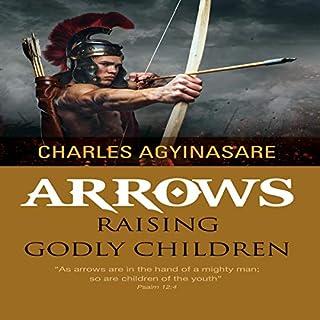 Arrows: Raising Godly Children cover art