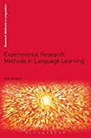 Experimental Research Methods in Language Learning (Research Methods in Linguistics)