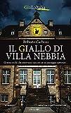 Il giallo di Villa Nebbia...