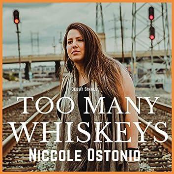 Too Many Whiskeys