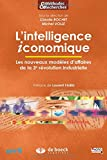 L'intelligence iconomique - Les nouveaux modèles d'affaires de la 3e révolution industrielle
