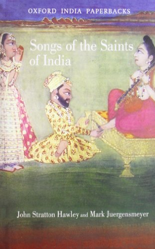 Songs of the Saints of India (Oxford India Paperbacks)
