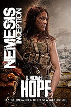 Nemesis: Inception (A Post-Apocalyptic EMP Thriller) by [G. Michael Hopf]