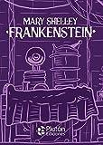 Frankenstein: 0 (Platino Clásicos Ilustrados)