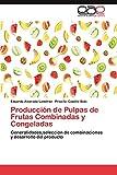 Produccion de Pulpas de Frutas Combinadas y Congeladas