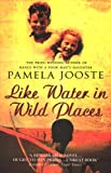 Like Water In Wild Places (English Edition)