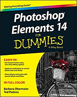 Photoshop Elements 14 For Dummies (For Dummies (Computer/Tech)) (English Edition)