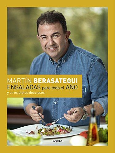 Ensaladas para todo el año: y otros platos deliciosos (Spanish Edition)