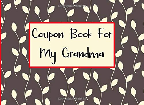 Download Coupon Book For My Grandma: A Blank Coupon Book 