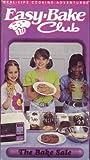 Easy-Bake Club:the Bake Sale [VHS]