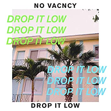 Drop It Low