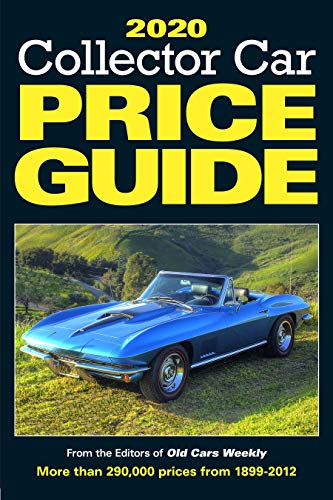 Compare Textbook Prices for 2020 Collector Car Price Guide 2020 Fifteenth Edition ISBN 9781440249037 by Old Cars Report Price Guide Editors