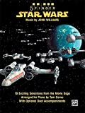 Star Wars: 10 Exciting Selections from the Movie Saga Arranged for Piano with Optional Duet Accompaniments (5 Finger)