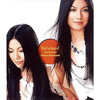 Delicious!~The Best of Hitomi Shimatani~