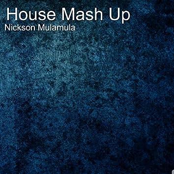 House Mash Up