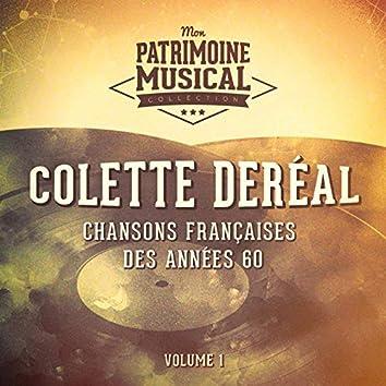 Chansons françaises des années 60 : Colette Deréal, Vol. 1