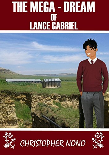 THE MEGA-DREAM OF LANCE GABRIEL (English Edition)