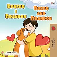 Boxer and Brandon (Croatian English Bilingual Children's Book) (Croatian English Bilingual Collection)