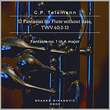 12 Fantasias for Solo Flute Without Bass, TWV 40:2–13: Fantasia No.1 in A Major