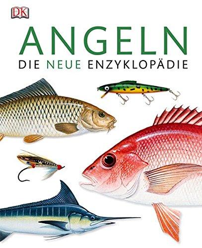 Angeln: Die neue Enzyklopädie