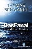 Das Fanal: Terrorschiff aus Trelleborg (German Edition)