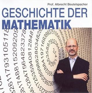 Geschichte der Mathematik 1                   Autor:                                                                                                                                 Albrecht Beutelspacher                               Sprecher:                                                                                                                                 Albrecht Beutelspacher                      Spieldauer: 40 Min.     10 Bewertungen     Gesamt 3,5