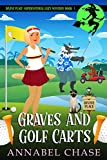 Graves and Golf Carts (Divine Place Supernatural Cozy Mystery Book 3) (English Edition)