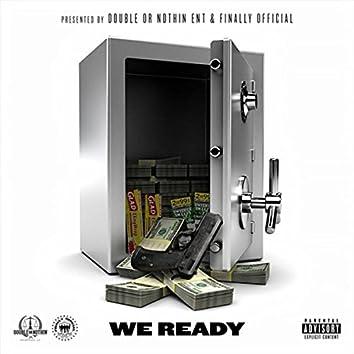 We Ready (feat. DaVille, Been Carolina, StackzOnDeck & Platinumstatz)