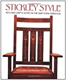 Stickley Style: Arts and Crafts Homes in the Craftsman Tradition
