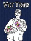 Vet Tech | meme animals funny adult coloring book: cat, dog, elephant, tiger, rabbit, snake etc