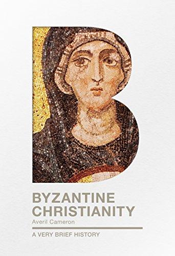 Byzantine Christianity: A Very Brief History