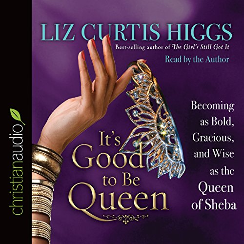 It's Good to Be Queen audiobook cover art