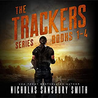 The Trackers Series Box Set     The Trackers Series, Books 1-4              Written by:                                                                                                                                 Nicholas Sansbury Smith                               Narrated by:                                                                                                                                 Bronson Pinchot                      Length: 33 hrs and 54 mins     15 ratings     Overall 4.1