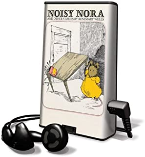 Noisy Nora: And Other Stories