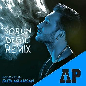 Sorun Değil (Remix)